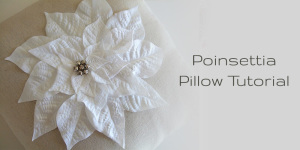 How to Make a Poinsettia Pillow