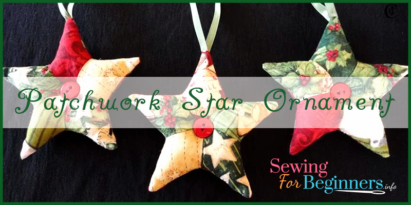 How to Make Patchwork Star Christmas Tree Ornaments
